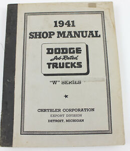 Dodge truck 1941 W series factory workshop manual - wp
