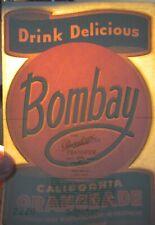 Old Vintage BOMBAY California Orangeade SODA - Transfer DECAL / Advertising SIGN