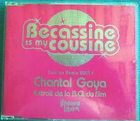 BECASSINE IS MY COUSINE - GOYA CHANTAL (MAXI SINGLE) Ref 0304