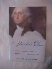 2009 Book THE PAINTER'S CHAIR by Hugh Howard GEORGE WASHINGTON, Art History