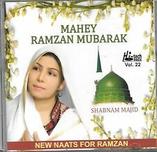 MAHEY RAMZAN MUBARAK (SHABNAM MAJID) VOL.22 -  NEW NAAT CD - FREE UK POST