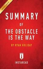 Summary of the Obstacle Is the Way: By Ryan Holiday Includes Analysis (Paperback