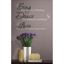 Quote: SING DANCE LOVE wall stickers room decor 16 decals inspirational