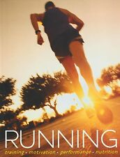 NEW BOOK Running: Training-motivation-performance-nutrition - Rachel Newcombe