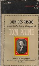 JOHN DOS PASSOS presents the living thoughts of TOM PAINE