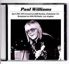 RARE 1974 PAUL WILLIAMS A&M STUDIOS KNX-FM L.A. RADIO BROADCAST CONCERT CD - NEW
