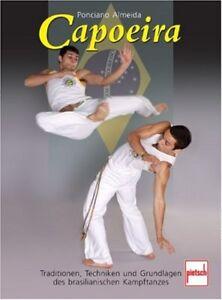 Capoeira Traditionen Techniken Formen Grundlagen Ratgeber Tipps Info Buch Book