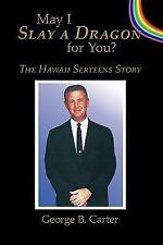 May I Slay a Dragon for You?: The Hawaii Serteens Story