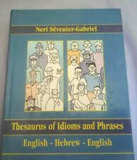 thesaurus of idioms and phrases english hebrew english HARDCOVER DICTIONERY BOOK