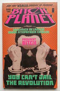 Bitch Planet Book 2 President Bitch Image Graphic Novel Comic Book