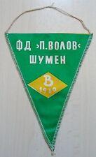 FD P.VOLOV SHUMEN 1930 Bulgaria pennant wimpel football Levski Sofia Lokomotiv