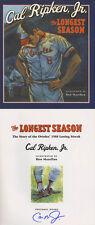 Cal Ripken Jr. SIGNED AUTOGRAPHED The Longest Season HC 1st Ed/1st print Orioles