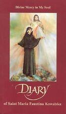 Diary of Saint Maria Faustina Kowalska (Mass market version): Divine Mercy in My