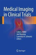 Medical Imaging in Clinical Trials ~
