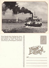 WEST SEATTLE FERRY c 1917 REPRODUCTION UNUSED POSTCARD