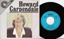"""Howard Carpendale - Ti Amo, Nimm den nächsten Zug,..., 7"""" Vinyl Quartett Amiga"""