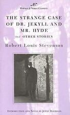 Barnes and Noble Classics: The Strange Case of Dr. Jekyll and Mr. Hyde and Other