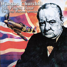 His Finest Hour: The Speeches of Winston Churchill by Winston Churchill (CD, Oct