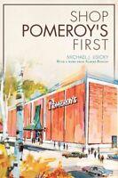 Shop Pomeroy's First, Paperback by Lisicky, Michael J.; Boscov, Albert (CON),...