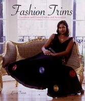 Book - Fashion Trims: Customize & Create Clothes & Accessories by Louise Turner