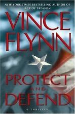 Protect and Defend: A Thriller by Vince Flynn  HC/DJ