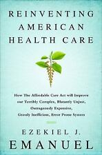 Reinventing American Health Care: How the Affordable Care Act will Improve our T