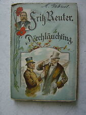 "Fritz Reuter Romanbuch ""Dörchläuchting""Romanbuch 1915-1930""Olle Kamellen"""