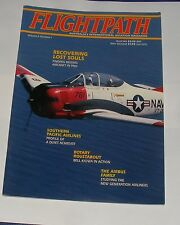 FLIGHTPATH MAGAZINE VOLUME 4 NUMBER 1 - RECOVERING LOST SOULS/THEC AIRBUS FAMILY