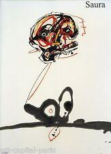 ANTONIO SAURA LIVRE EXPOSITION 1999 2000 GALERIE LELONG PARIS OEUVRES SUR PAPIER