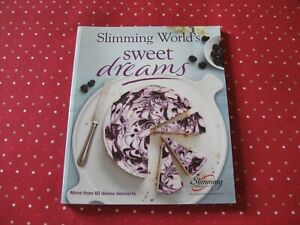 Slimming World Cookbook Sweet Dreams More Than 60 Divine Recipes Post Today VGC