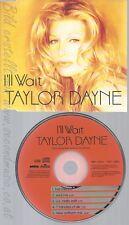 CD--TAYLOR DAYNE - - - SINGLE -- I'LL WAIT