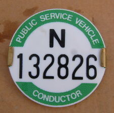 PSV PUBLIC SERVICE VEHICLE CONDUCTOR BADGE N 132826