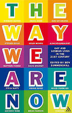 The Way We Are Now: Gay and Lesbian Lives in the 21st Century, Ben Summerskill,