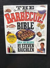 The Barbecue! Bible :Over 500 Recipes, Steven Raichlen (Paperback)