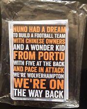 NUNO HAD A DREAM Brand New Fridge Magnet Wolverhampton Wanderers FC