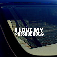 "I Love My Rescue Dog Puppy Vinyl Decal Sticker 7.5"" Inches Long"