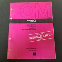 John Deere JD302-A Loader - Loader/Backhoe Operator's Manual OM-T48526 Issue H4