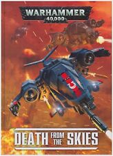 Warhammer 40K: Death From the Skies (7th Edition) Hard Cover Shrink Wrapped!