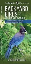 BACKYARD BIRDS OF WESTERN NORTH AMERICA - CORNELL LAB OF ORNITHOLOGY (COM)/ WATE