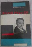 Federico Ravello - SILVIO PELLICO - 1966 - SEI