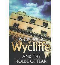 Wycliffe and the House of Fear (The Cornish Detective), Burley, W.J., 0752881442