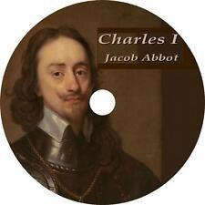Charles I History Audiobook by Jacob Abbott English on 5 Audio CDs Free Shipping