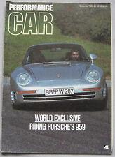 Performance Car 11/1985 featuirng Porsche 959, Ford GT40, Citroen Visa GTi, MG