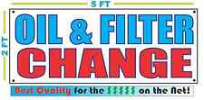 OIL & FILTER CHANGE Banner Sign NEW Larger Size Best Quality for The $$$