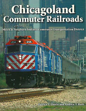 "DORIN/ROTH ""CHICAGOLAND COMMUTER RAILROADS"" 2007 1ST PB ED SIGNED VG+ GREAT PIX"