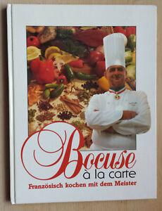 Bocuse à la carte  Französisch kochen mit dem Meister