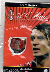 SPILLA/PINS=PAOLO MALDINI=MILAN 2006/2007=GAZZETTA DELLO SPORT