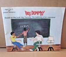 HEY DUMMY children's book Lonnie Clinkscale overcoming 1993 self-help kids book