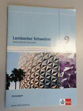 Klett Lambacher Schweizer Mathematik 9. Klasse Baden-Württemberg Lösungsheft