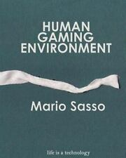 Human Gaming Environment by Mario Sasso (2011, Paperback)